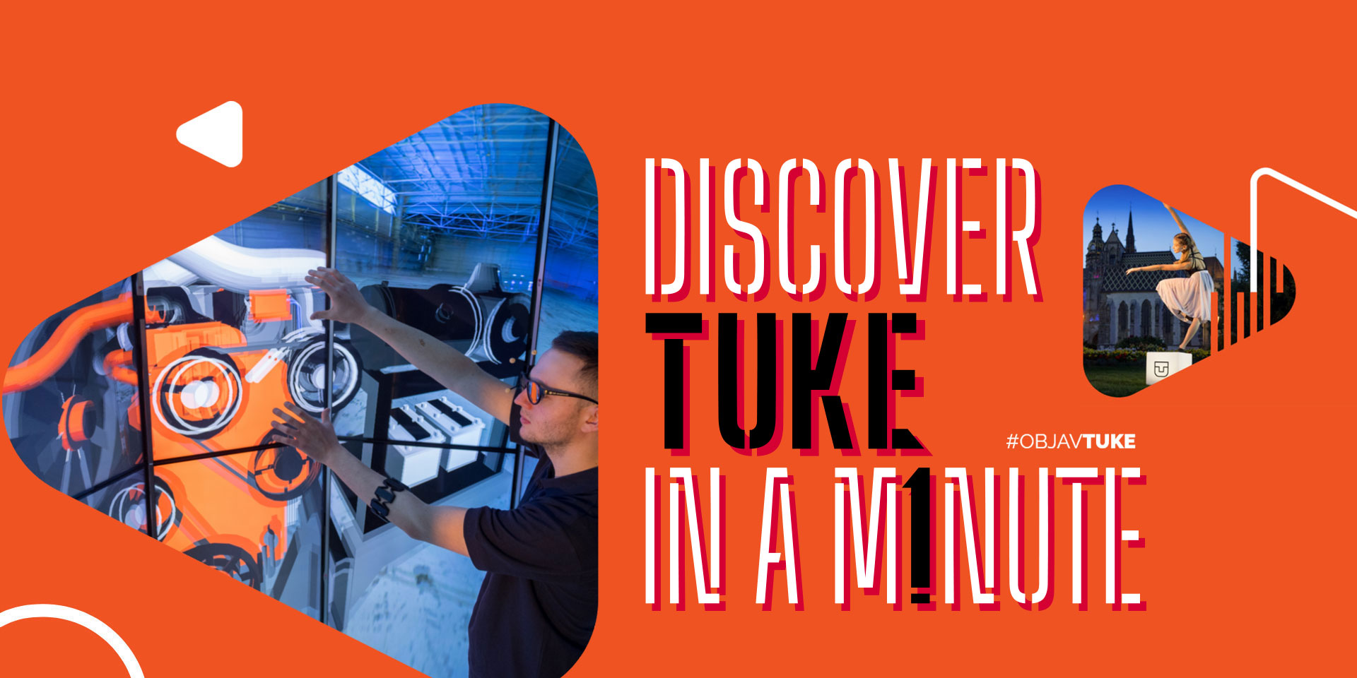 Objav TUKE za minutu / Discover TUKE in a Minute